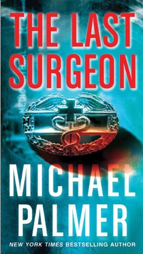 Michael Palmer The Last Surgeon