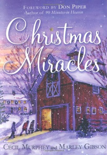 Cecil Murphey Christmas Miracles