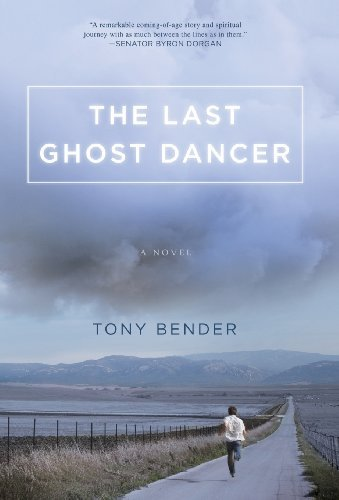 Tony Bender The Last Ghost Dancer