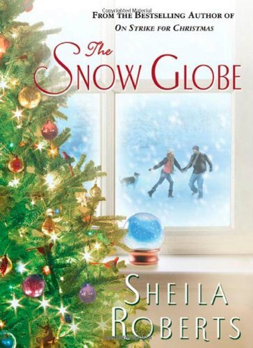 Sheila Roberts Snow Globe The