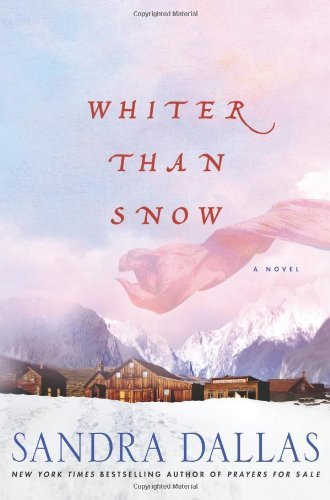 Sandra Dallas Whiter Than Snow