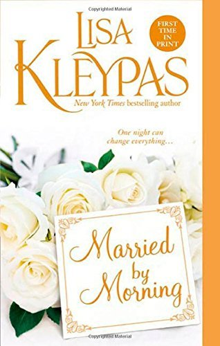 Lisa Kleypas Married By Morning
