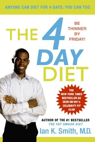 Ian K. Smith The 4 Day Diet