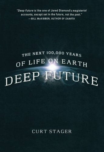 Curt Stager Deep Future