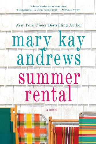 Mary Kay Andrews Summer Rental