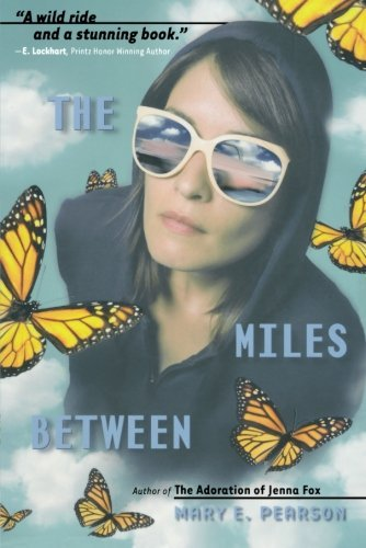 Mary E. Pearson The Miles Between