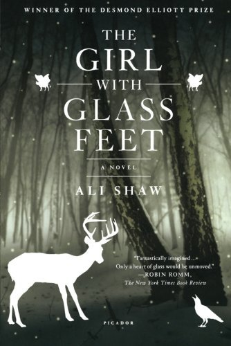 Ali Shaw The Girl With Glass Feet