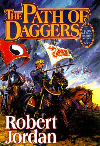 Robert Jordan The Path Of Daggers Book Eight Of 'the Wheel Of Time' 0002 Edition;