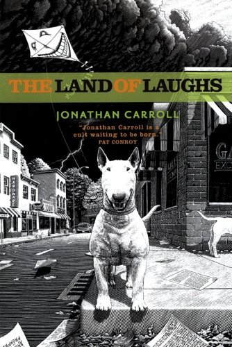 Jonathan Carroll The Land Of Laughs