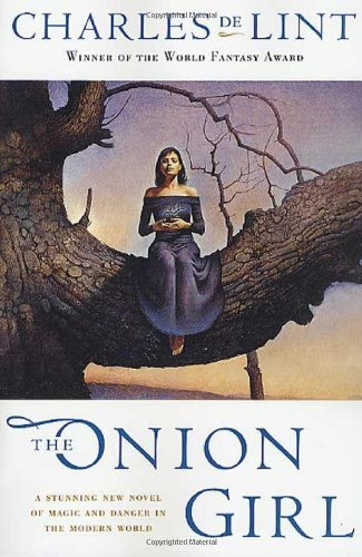 Charles De Lint Onion Girl