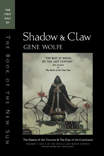 Gene Wolfe Shadow & Claw The First Half Of 'the Book Of The New Sun' 0005 Edition;