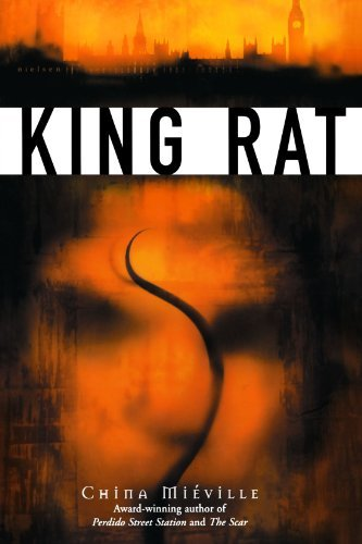 China Mieville King Rat
