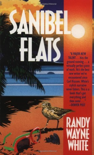 Randy Wayne White Sanibel Flats A Doc Ford Novel