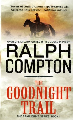Ralph Compton Goodnight Trail