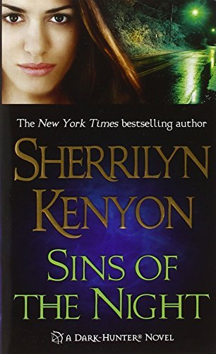 Sherrilyn Kenyon Sins Of The Night A Dark Hunter Novel