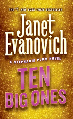 Janet Evanovich Ten Big Ones A Stephanie Plum Novel