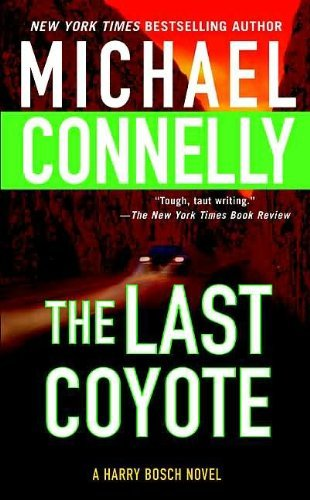 Michael Connelly Last Coyote Harry Bosch