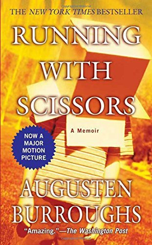 Augusten Burroughs Running With Scissors A Memoir