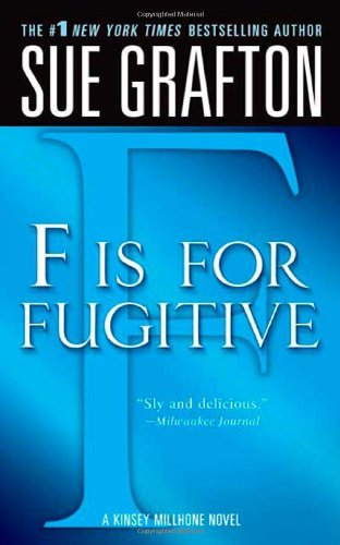 Sue Grafton F Is For Fugitive