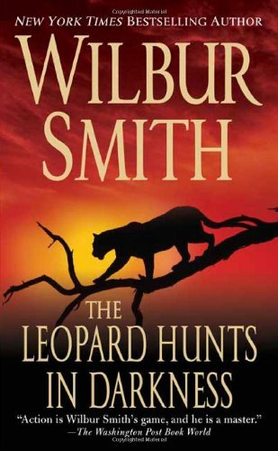 Wilbur Smith The Leopard Hunts In Darkness