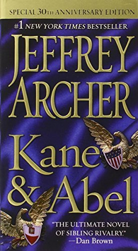 Jeffrey Archer Kane And Abel 0030 Edition;anniversary