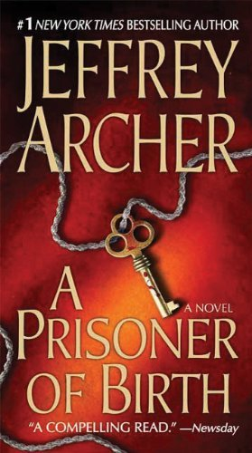 Jeffrey Archer A Prisoner Of Birth