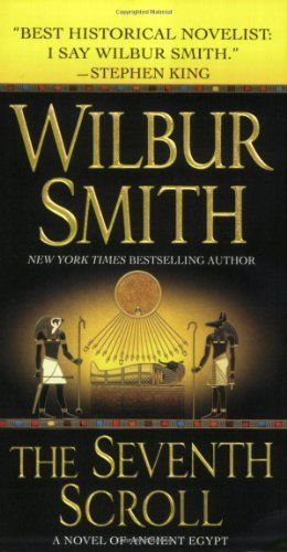 Wilbur Smith The Seventh Scroll A Novel Of Ancient Egypt