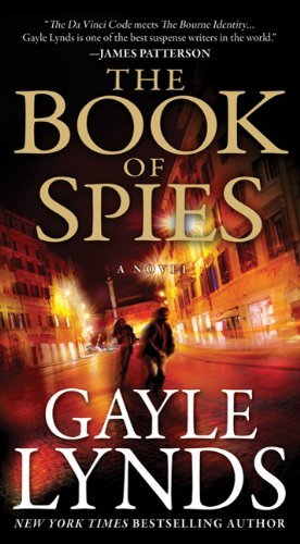 Gayle Lynds Book Of Spies The