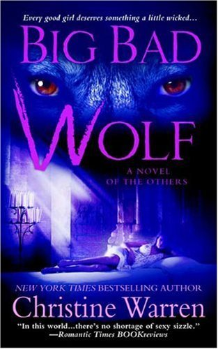 Christine Warren Big Bad Wolf A Novel Of The Others