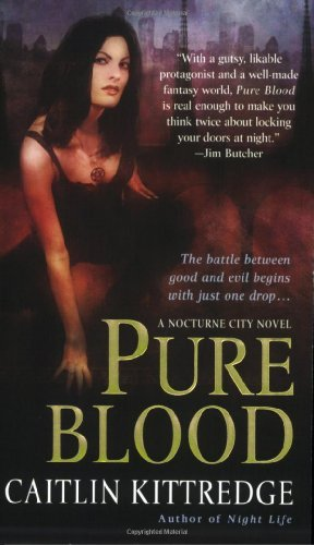 Caitlin Kittredge Pure Blood