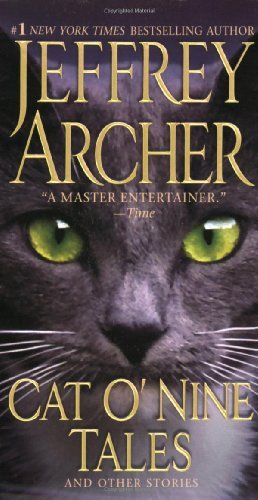 Jeffrey Archer Cat O' Nine Tales And Other Stories