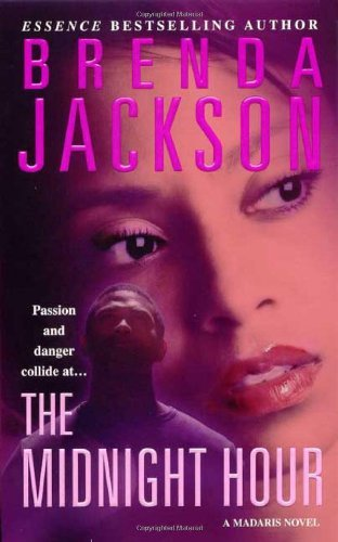 Brenda Jackson The Midnight Hour A Madaris Novel