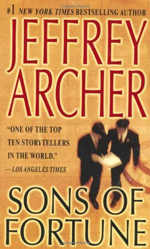Jeffrey Archer Sons Of Fortune