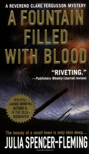 Julia Spencer Fleming A Fountain Filled With Blood A Clare Fergusson And Russ Van Alstyne Mystery