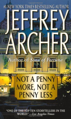 Jeffrey Archer Not A Penny More Not A Penny Less