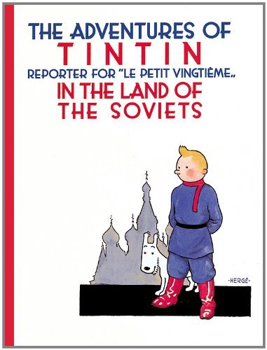 Herge The Adventures Of Tintin In The Land Of The Soviet