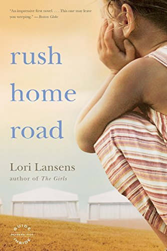Lori Lansens Rush Home Road