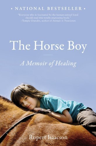 Rupert Isaacson The Horse Boy A Memoir Of Healing