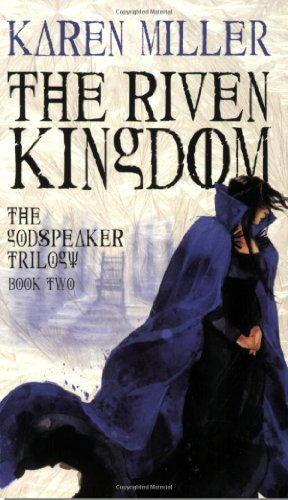 Karen Miller The Riven Kingdom