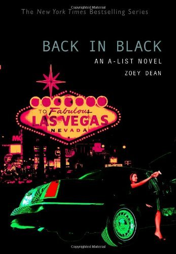 Zoey Dean The A List #5 Back In Black An A List Novel