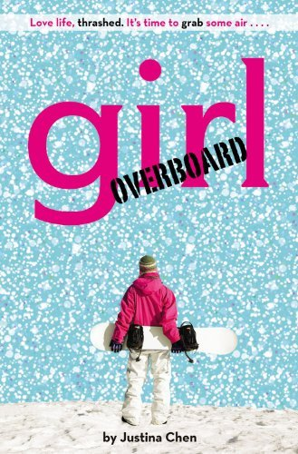 Justina Chen Headley Girl Overboard