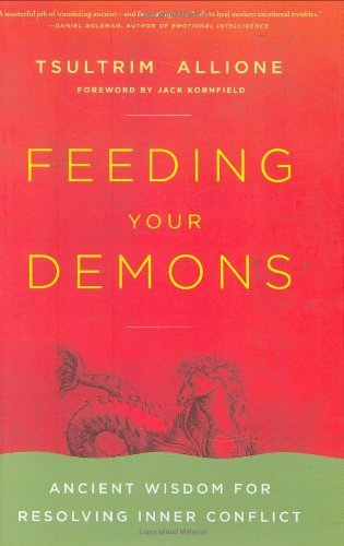 Tsultrim Allione Feeding Your Demons Ancient Wisdom For Resolving Inner Conflict