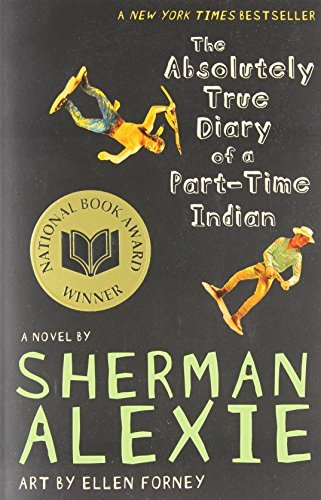 Sherman Alexie The Absolutely True Diary Of A Part Time Indian