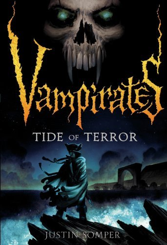 Justin Somper Vampirates Tide Of Terror