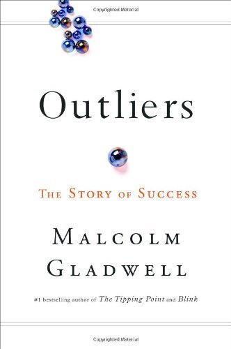 Malcolm Gladwell Outliers The Story Of Success