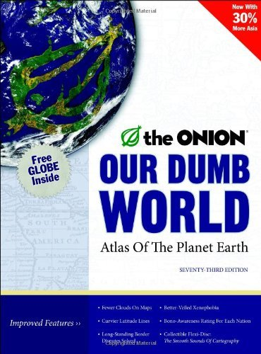 Mike Dicenzo Our Dumb World The Onion's Atlas Of The Planet Earth 0073 Edition;