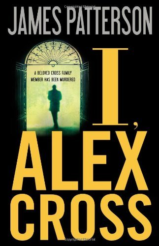 James Patterson I Alex Cross