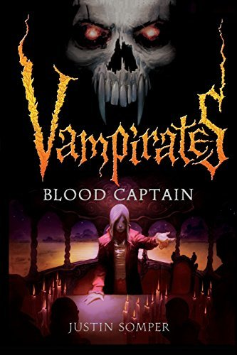 Justin Somper Blood Captain Vampirates