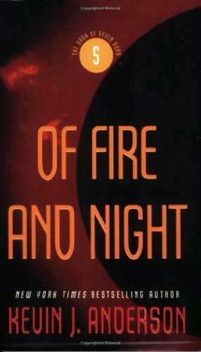Kevin J. Anderson Of Fire And Night