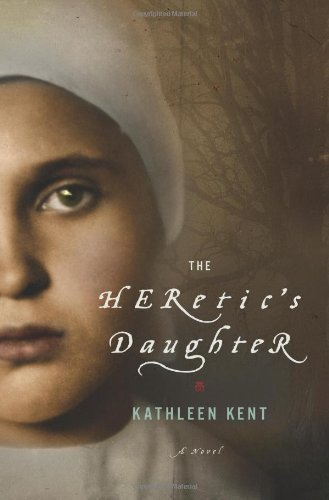 Kathleen Kent Heretic's Daughter The